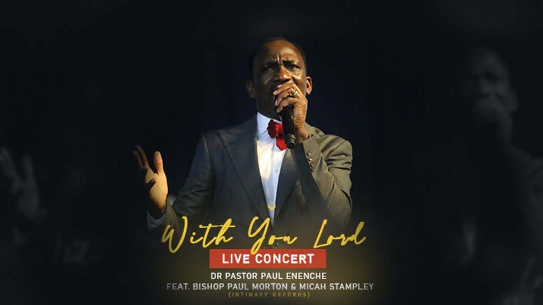 DOWNLOAD Music: Dr Paul Enenche – With You Lord (Live) Feat. Bishop Morton & Micah Stampley