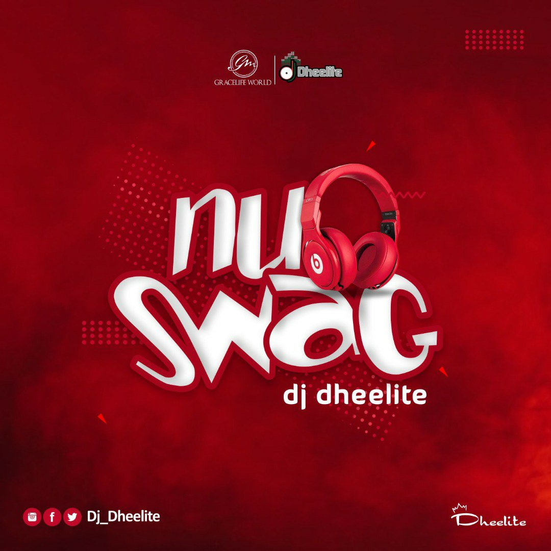 "Dj Dheelite Releases Brand New Mixtape titled ""Nu Swag"""