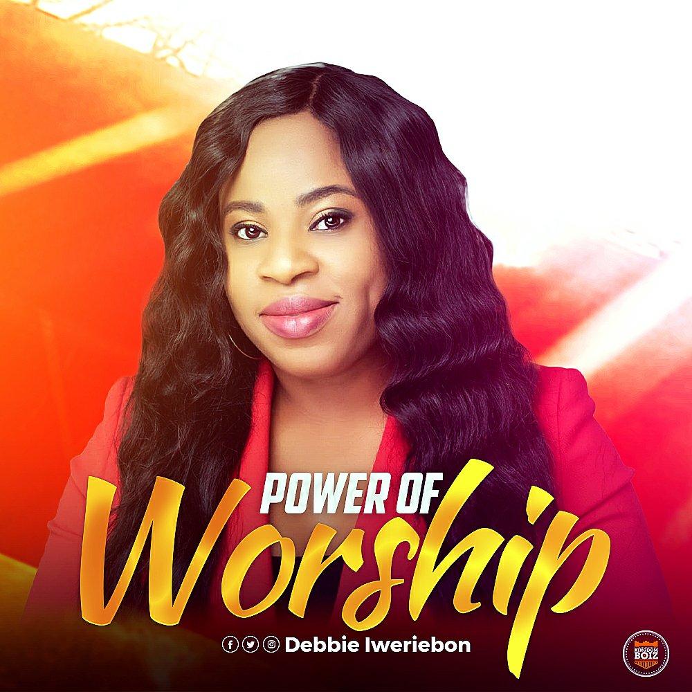 DOWNLOAD Music: Debbie Iweriebon – Power Of Worship