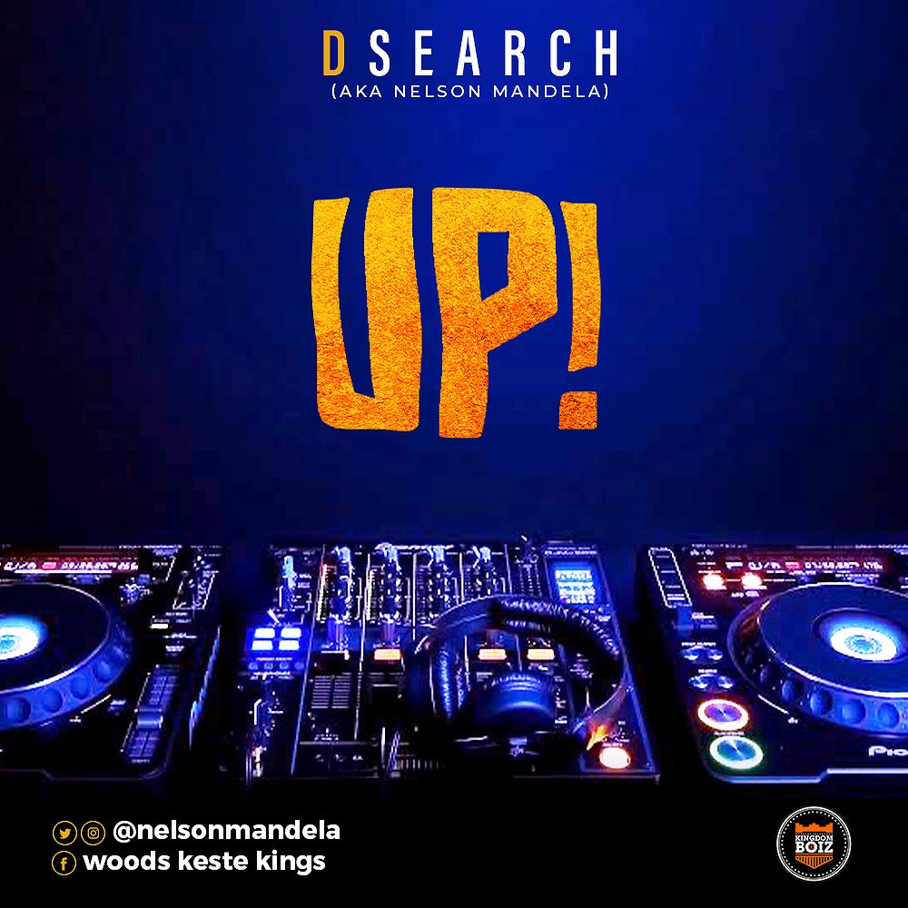 DOWNLOAD Music: D Search (a.k.a Nelson Mandela) – UP!