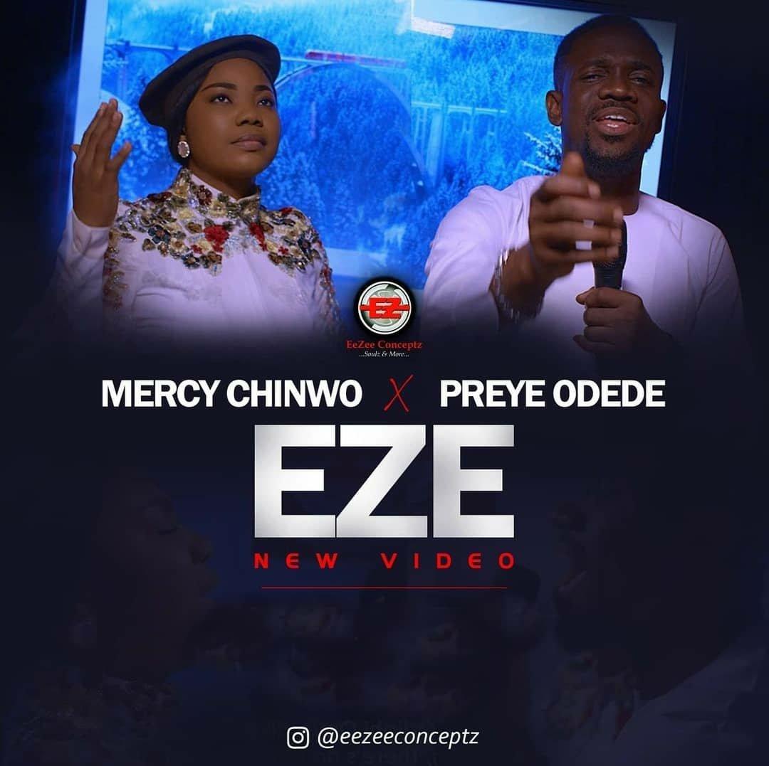 DOWNLOAD Music: Mercy Chinwo & Preye Odede – Eze