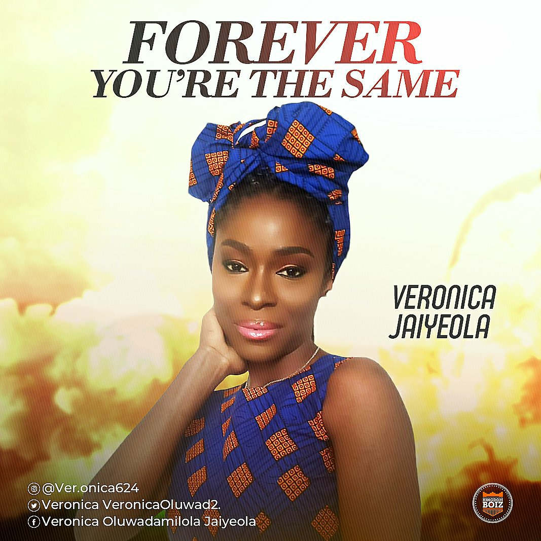 MUSIC Video: Veronica Jaiyeola – Forever You're The Same