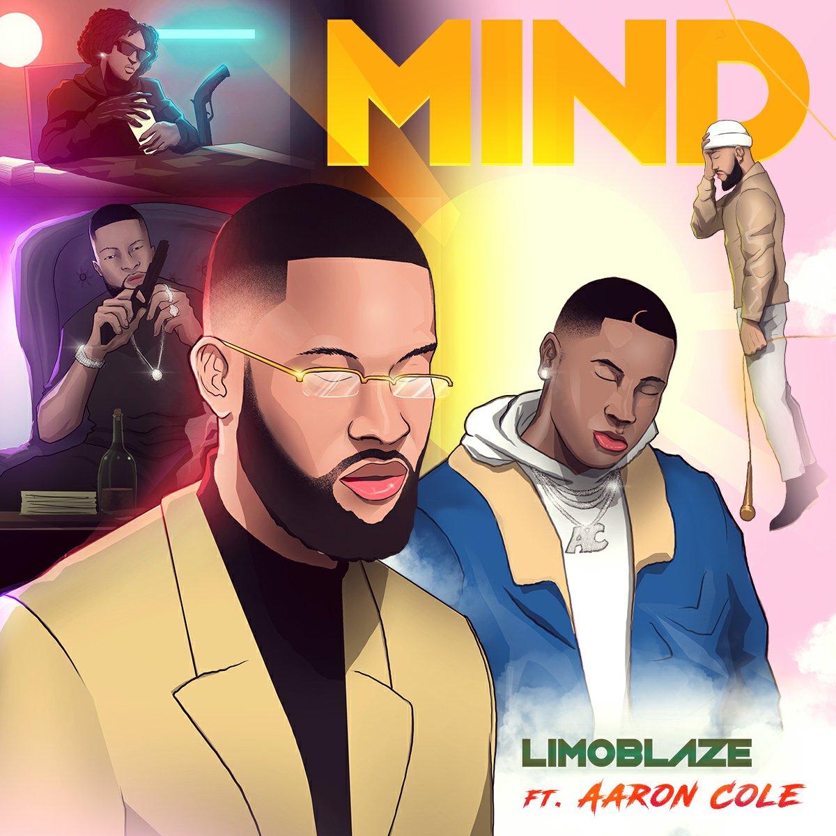 "DOWNLOAD Music: Limoblaze – Mind ""Remix"" (ft. Aaron Cole)"