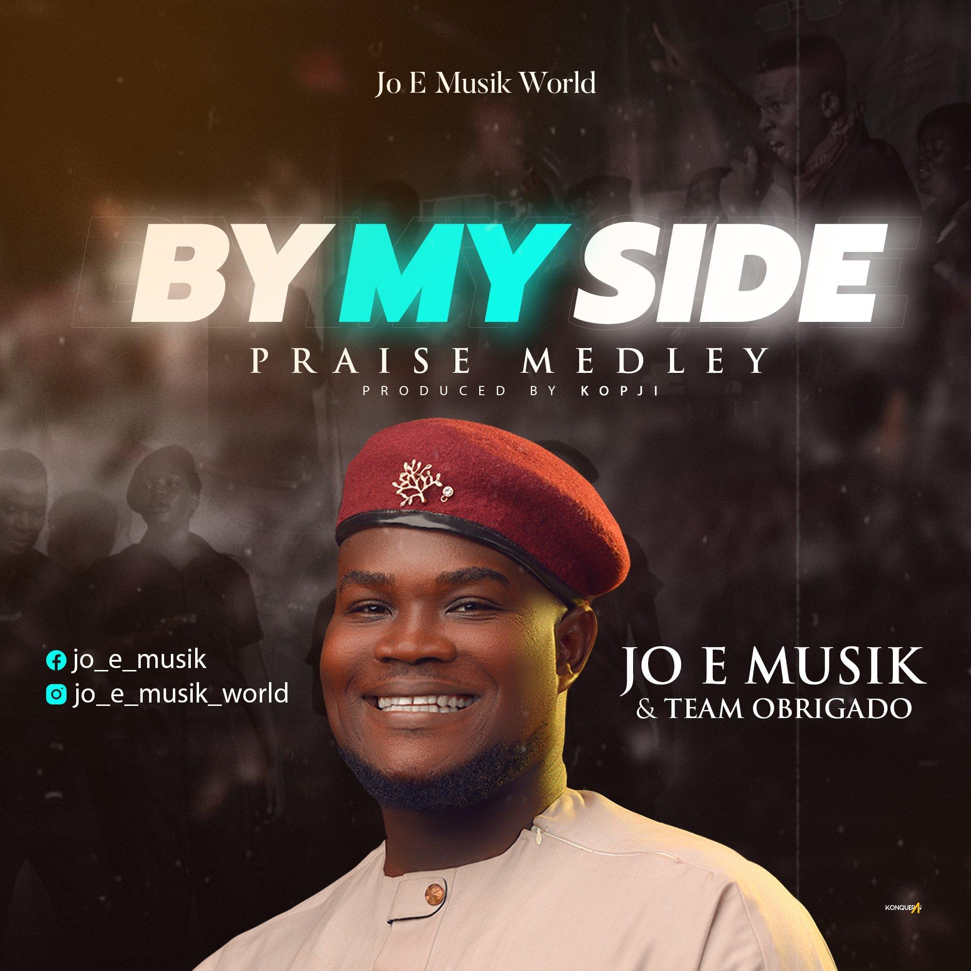 DOWNLOAD Music: Jo-E & Team Obrigado – By My Side