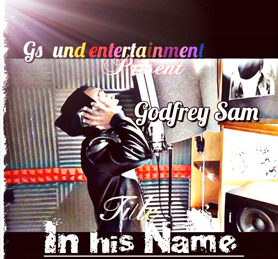 DOWNLOAD Music: Godfrey Sam – In His Name