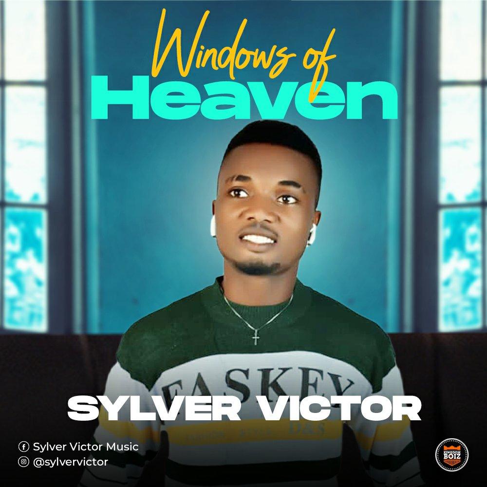 DOWNLOAD Music: Sylver Victor – Windows Of Heaven