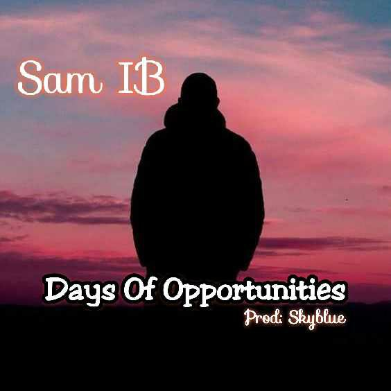 DOWNLOAD Music: Sam IB – Days Of Opportunities