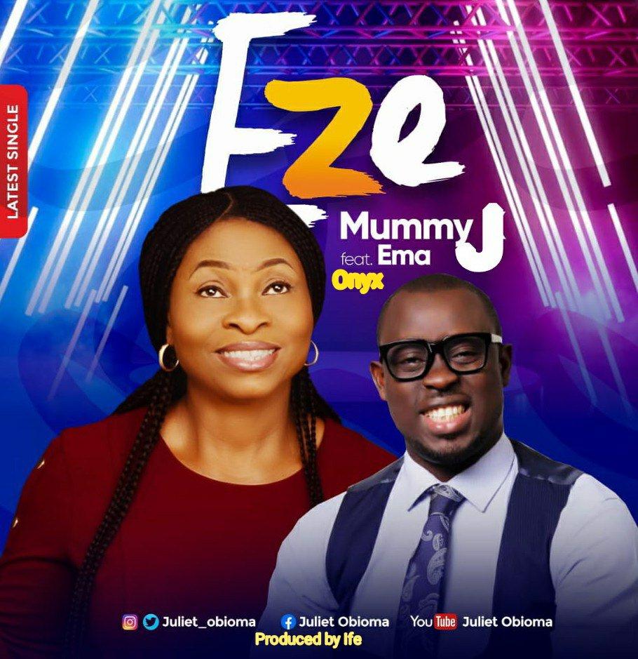 DOWNLOAD Music: Mummy J – Eze (ft. Ema Onyx)