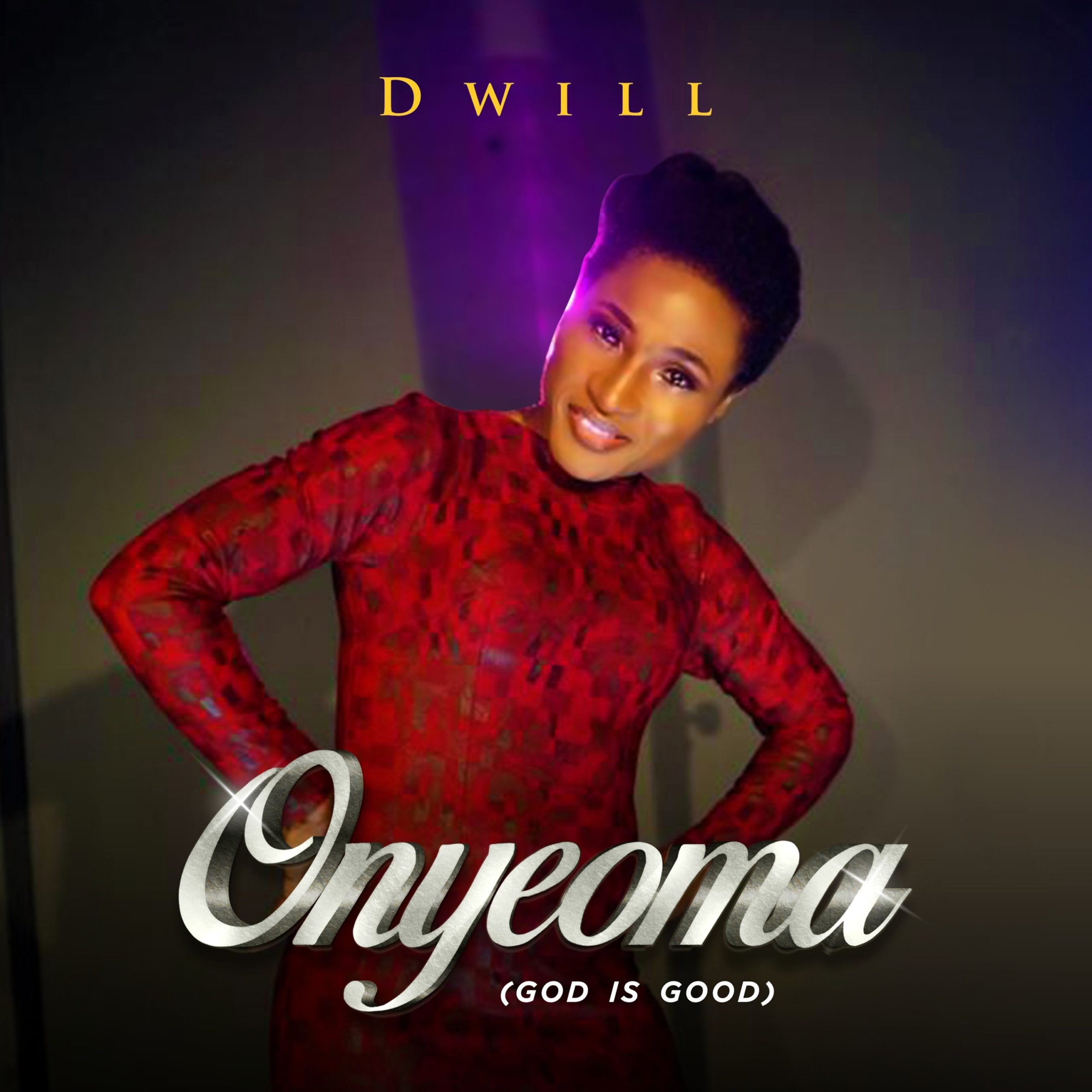 DOWNLOAD Music: Dwill – Onyeoma (God Is Good)