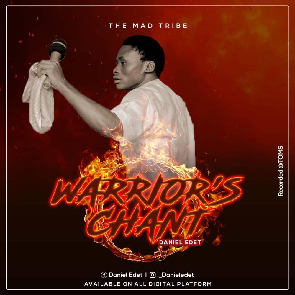DOWNLOAD Music: Daniel Edet – Warrior's Chant.