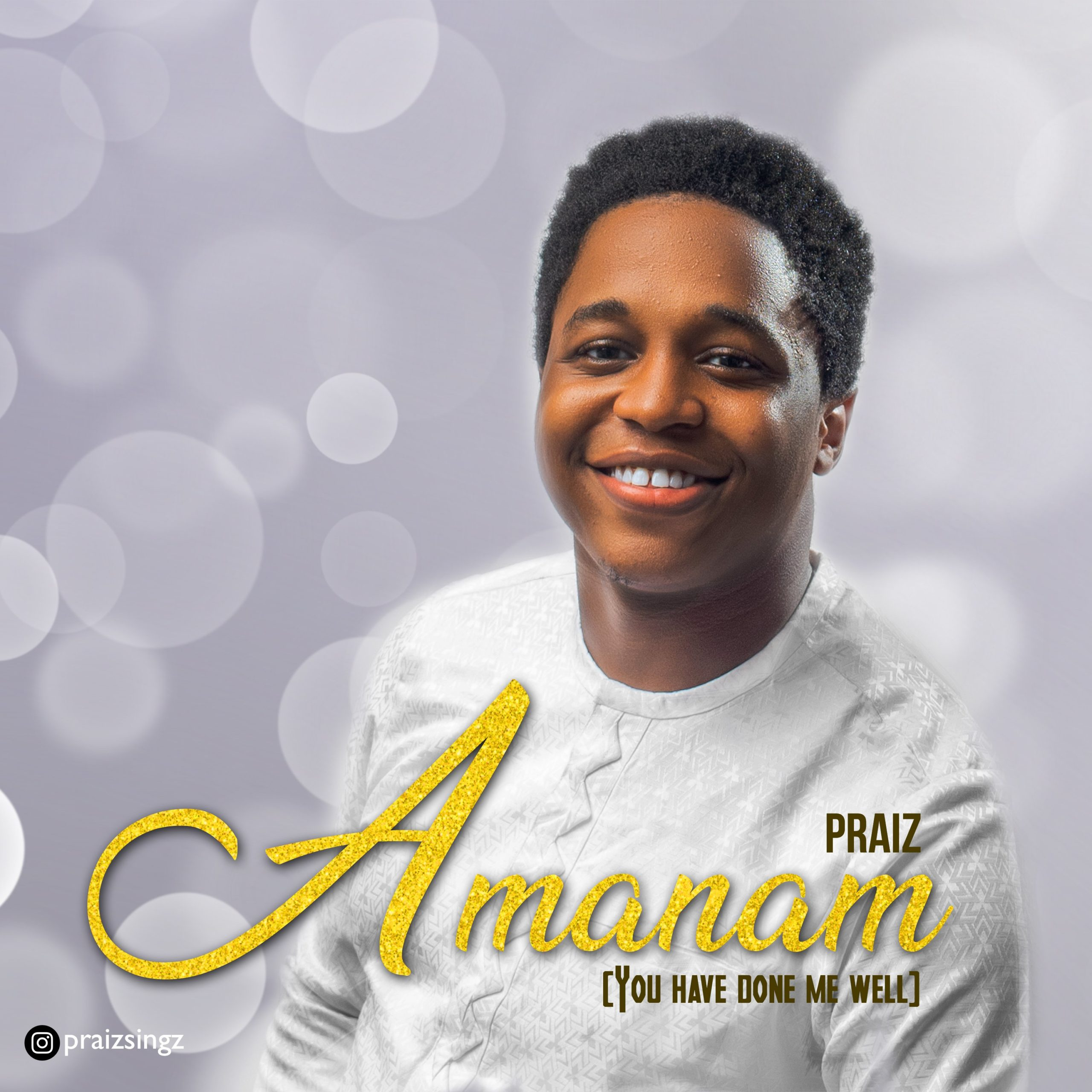 DOWNLOAD Music: Praiz – Amanam (You Have Done We Well)