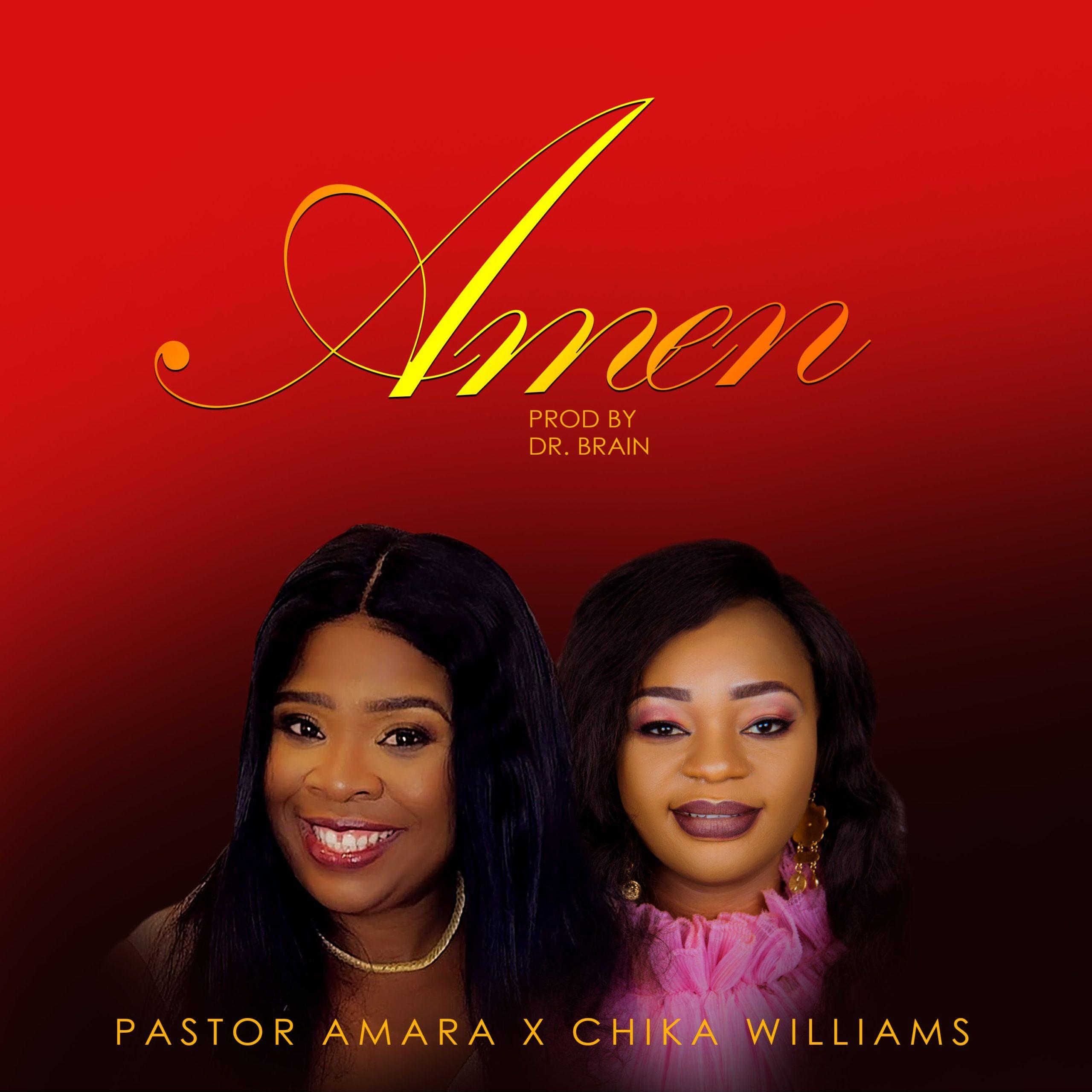 DOWNLOAD Music: Pastor Amara Ogba – Amen (ft. Chika Willams)