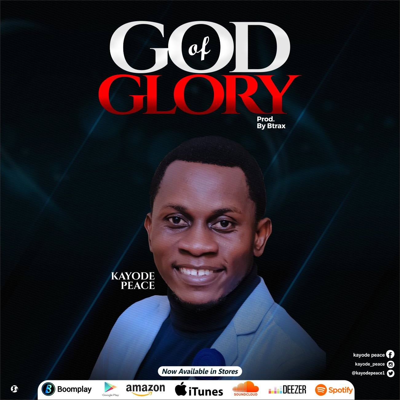 DOWNLOAD Music: Kayode Peace – God Of Glory