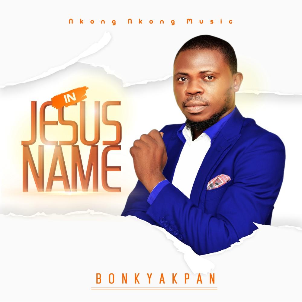 DOWNLOAD Music: Bonky Akpan – In Jesus Name