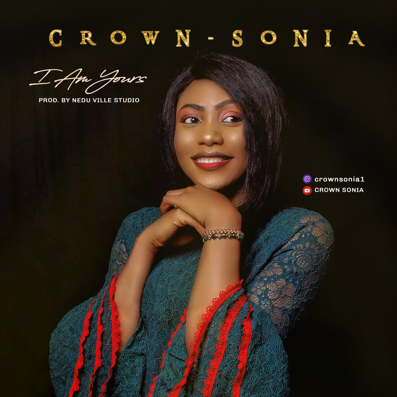 DOWNLOAD Music: Crown – Sonia – I Am Yours