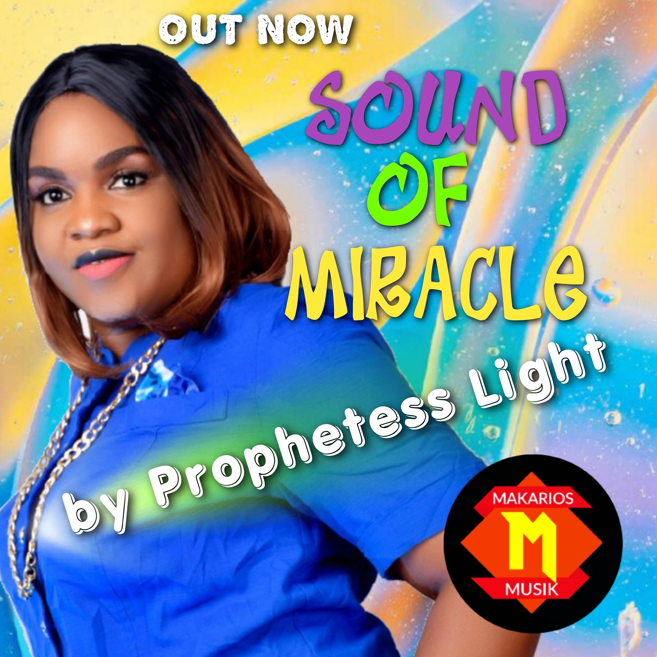 DOWNLOAD Music: Prophetess Light – Sound Of Miracle