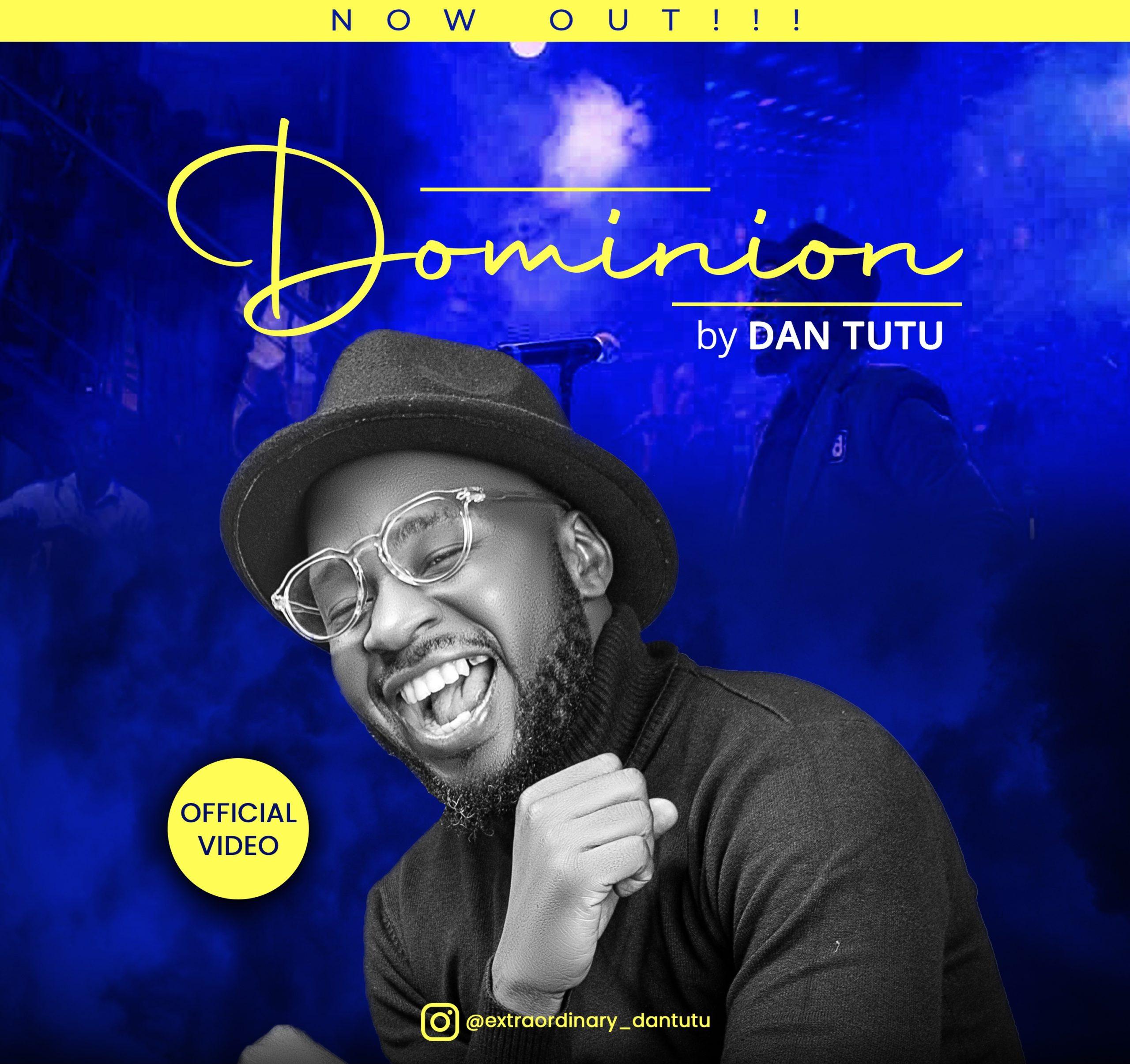 DOWNLOAD Music: Dan Tutu – Dominion