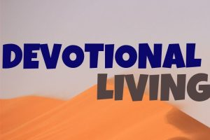 Living A Life Devoted To God