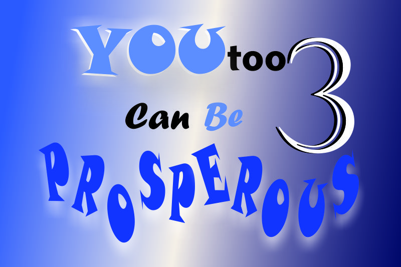 You Too Can Be Prosperous 3