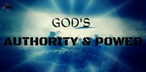 God's Authority and Power