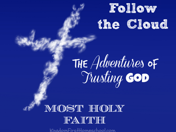 Most Holy Faith~Follow the Cloud