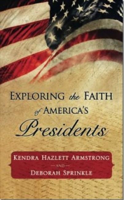 Exploring the Faith of America's Presidents