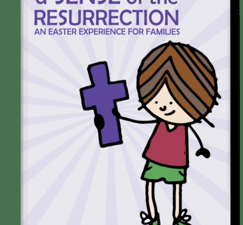 A Sense of the Resurrection | Kids Easter Activities