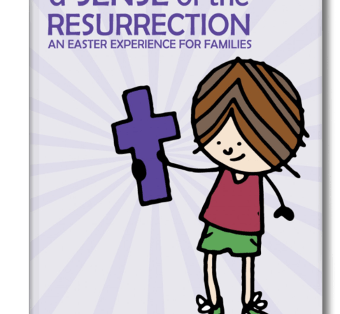 A Sense of the Resurrection | Kids Easter Activities