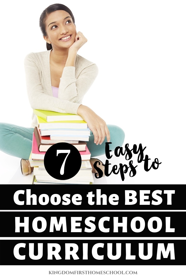 How do I choose the right homeschool curriculum? What's the best curriculum for homeschooling? Whether you are starting in preschool or high school, teaching 1 kid or 7, choosing the right homeschool curriculum can seem overwhelming. There are literally thousands of options, and you may be terrified of choosing the wrong one. I don't want you to feel that way so I'm sharing these 7 easy steps to finding the perfect fit for your family.#choosinghomeschoolcurriculum #howtohomeschool