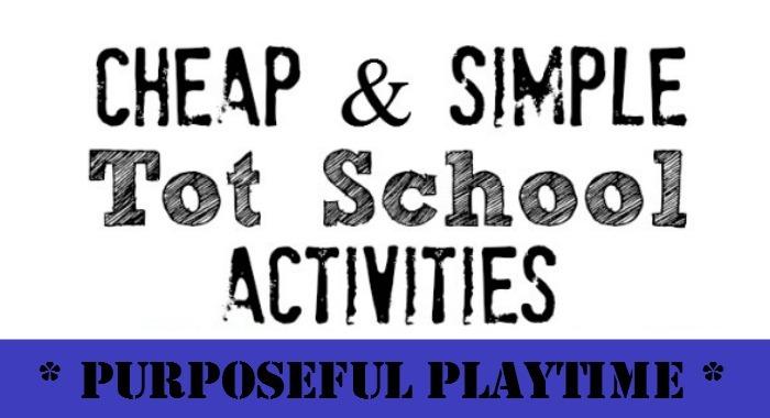 Frugal and Simple Tot School Activities
