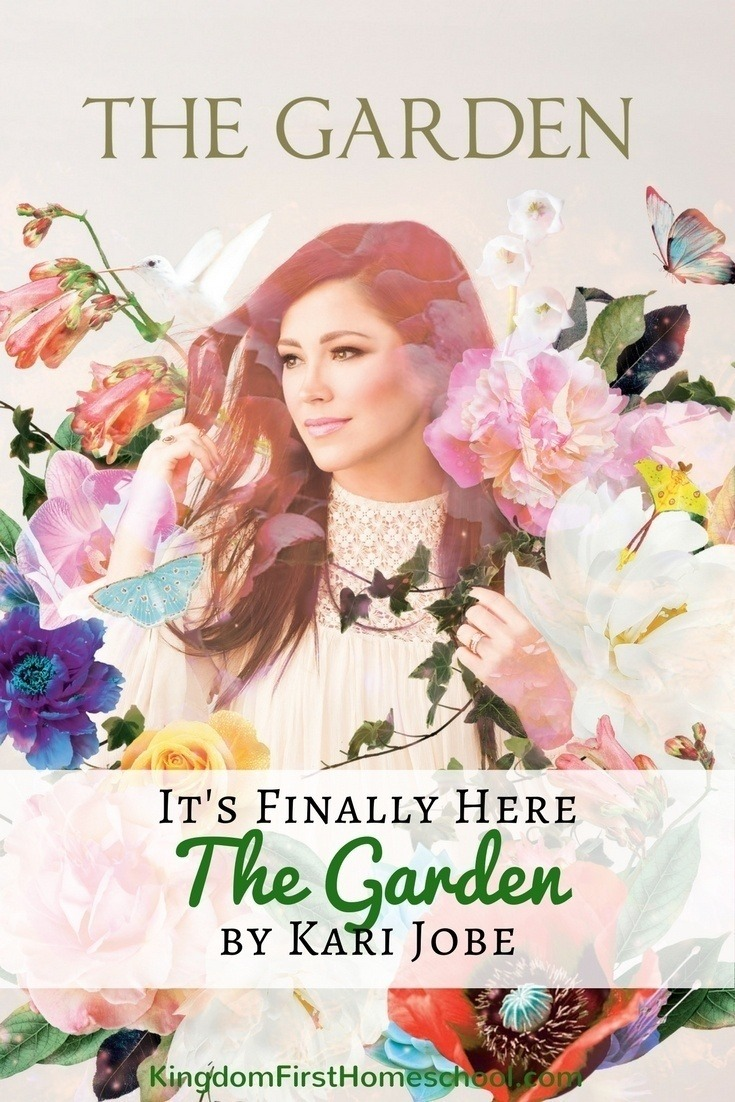 Introducing The Garden by Kari Jobe (Giveaway ended) | Kingdom First ...