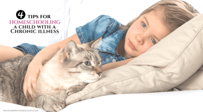 4 Tips for Homeschooling a Child with a Chronic Illness