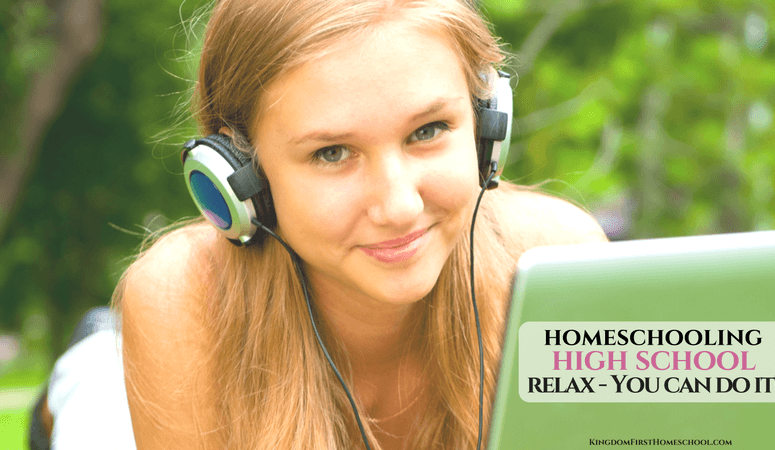 Homeschooling High School – Relax, You CAN Do It!