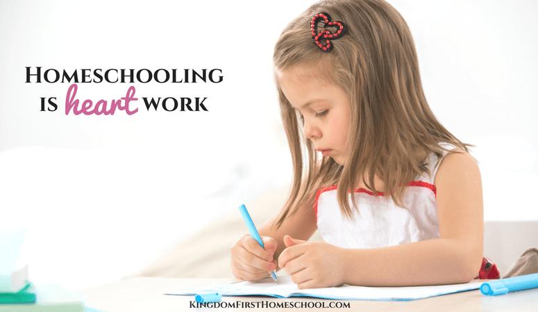 Homeschooling Is Heart Work