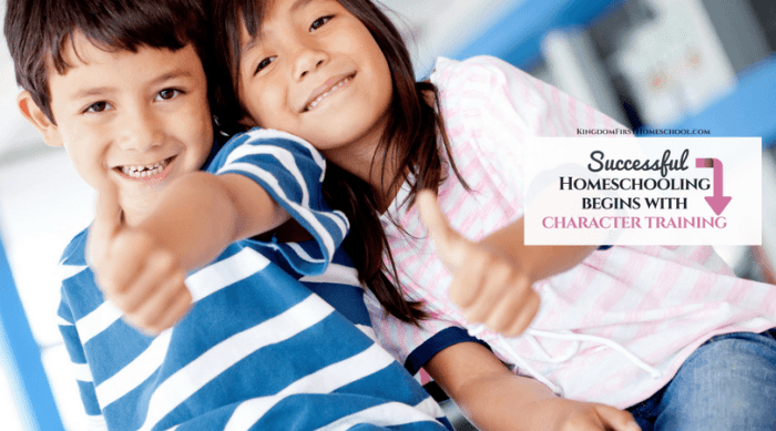 Successful Homeschooling Begins With Character Training