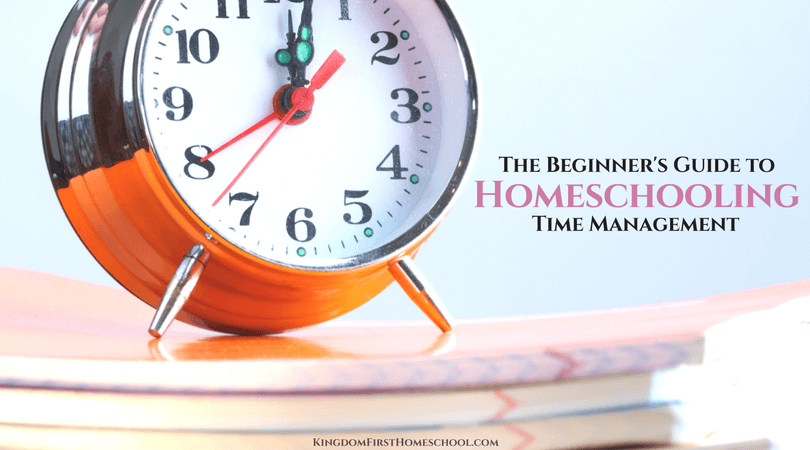 The beginner's guide to homeschooling time management