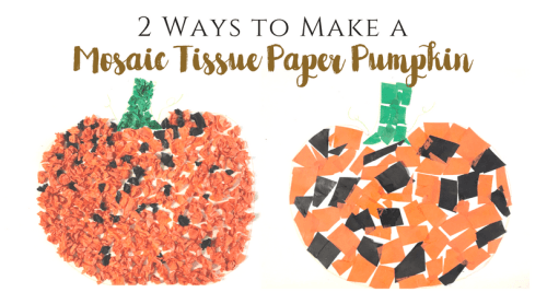Mosaic Tissue Paper Pumpkin Craft for Kids – 2 Methods