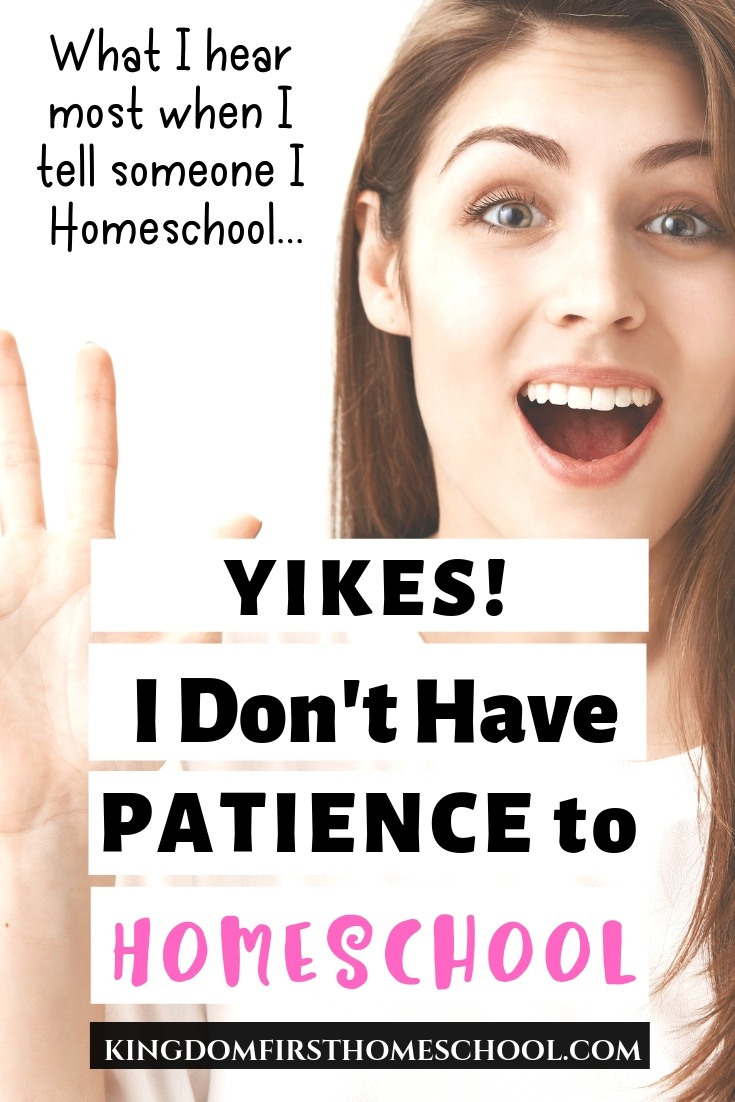 I have heard this time and time again, are homeschool moms gifted with super patience to homeschool? Find out.. #homeschool #patiencetohomeschool