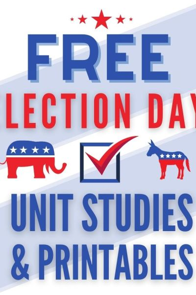 Free Election Day Unit Studies, Printables and Resources