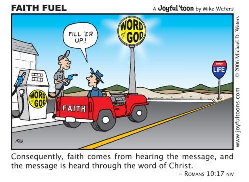 Faith Fuel - Romans 10:17