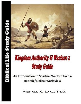 Kingdom Authority and Warfare 1 Study – Kingdom Intelligence Briefing