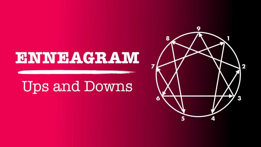 Enneagram ups and downs