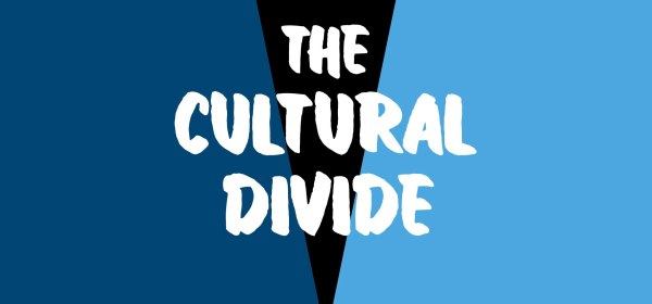 The Cultural Divide