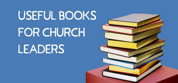 Useful Books for Church Leaders Header