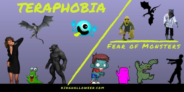 Teraphobia fear of monsters