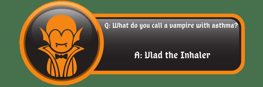 Funny Vampire jokes vlad the inhaler quote
