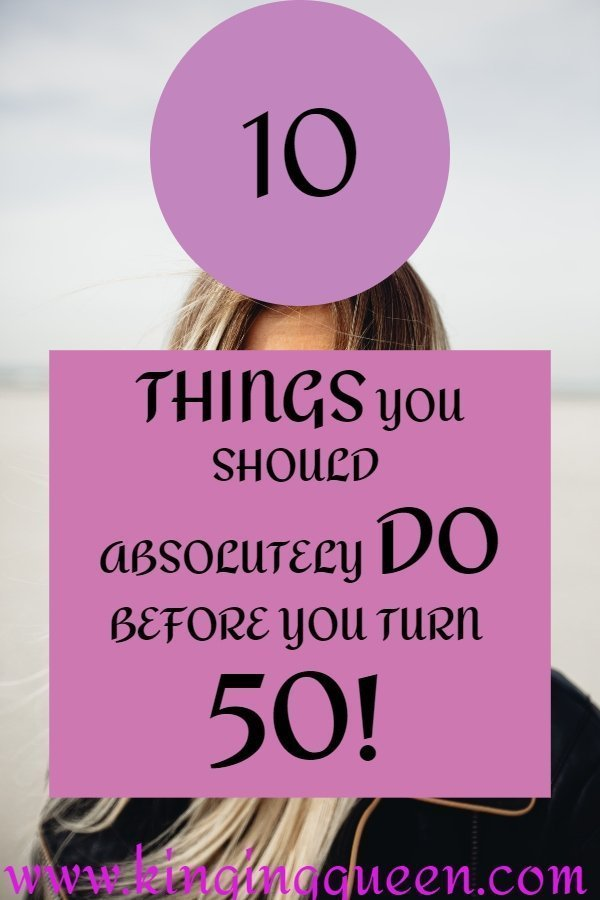 Graphic Showing 10 Things To Do Before You Turn 50