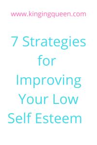 7 strategies for improving your self esteem
