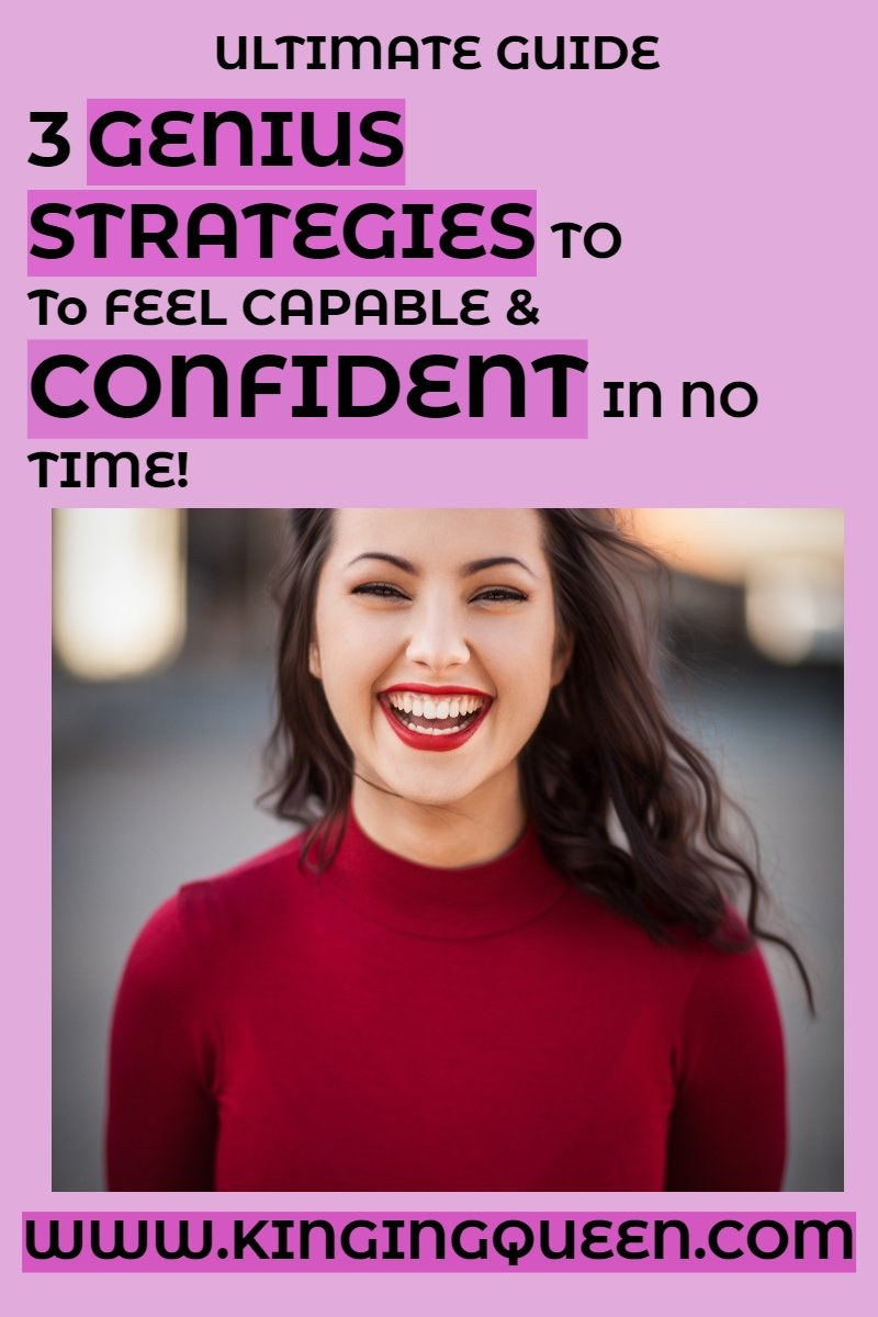 Graphic showing 3 Genius Strategies for feeling capable and confident in no time