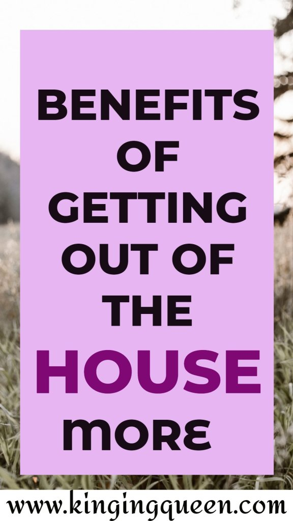 Graphic showing reasons to get out of the house more often